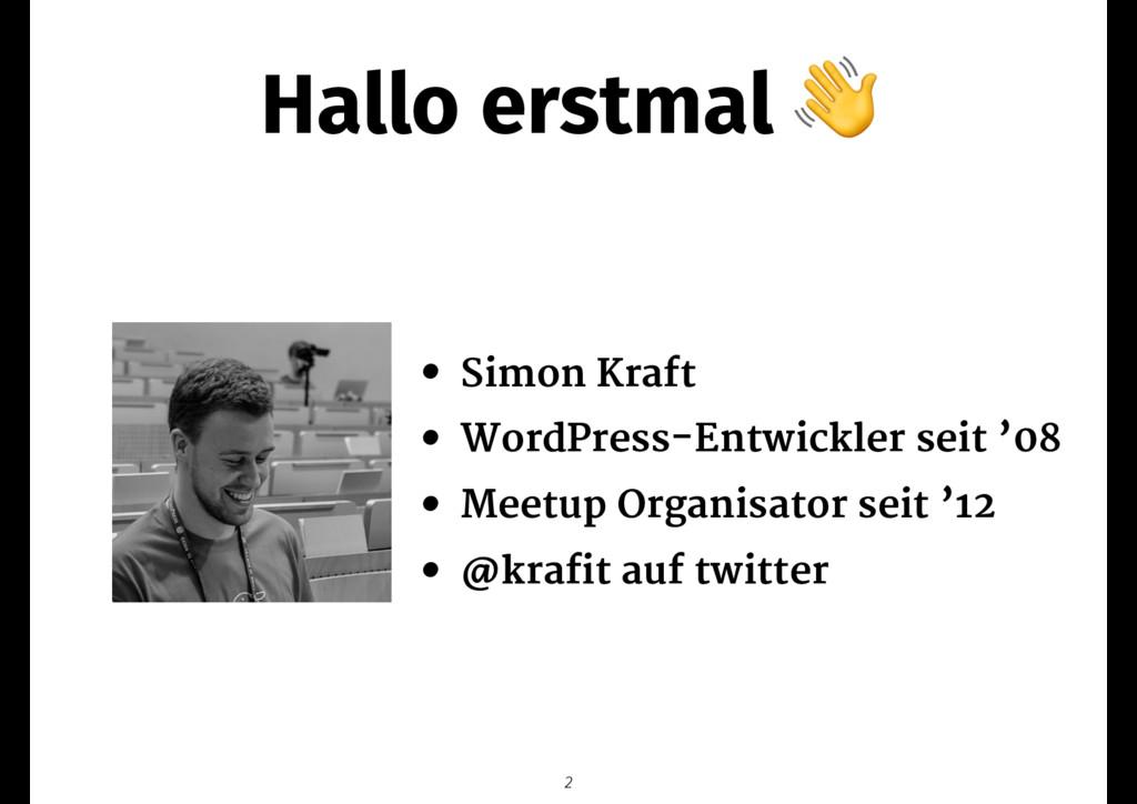 Hallo erstmal  • Simon Kraft  • WordPress-Entwi...