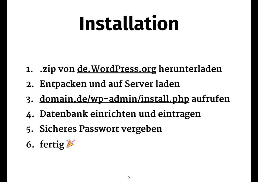 Installation 1. .zip von de.WordPress.org herun...