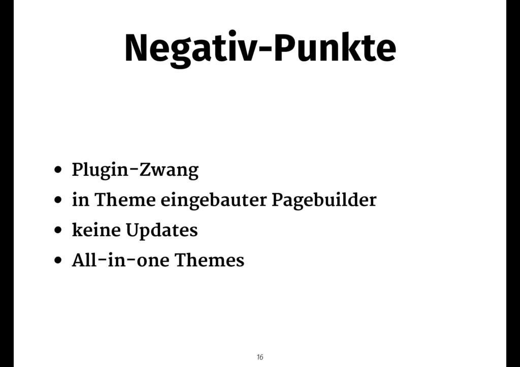 Negativ-Punkte • Plugin-Zwang  • in Theme einge...