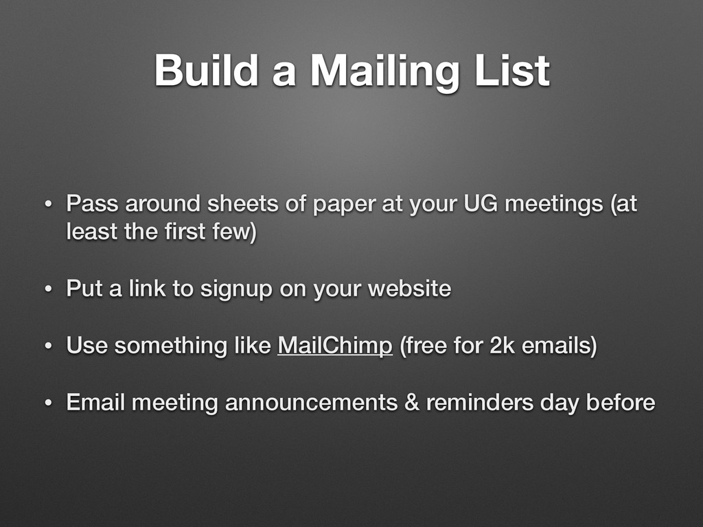 Build a Mailing List • Pass around sheets of pa...