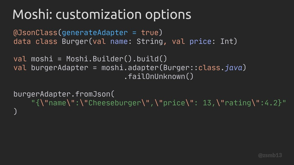 @JsonClass(generateAdapter = true) data class B...