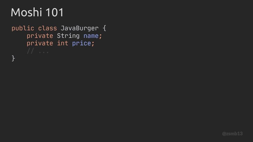 // ... public JavaBurger(String name, int price...