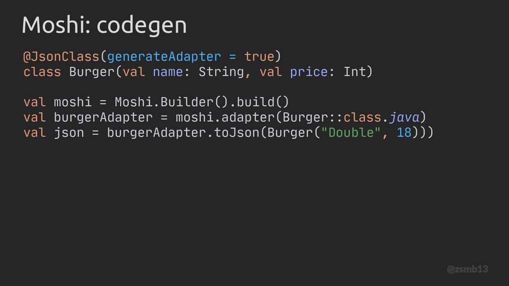 @JsonClass(generateAdapter = true) class Burger...