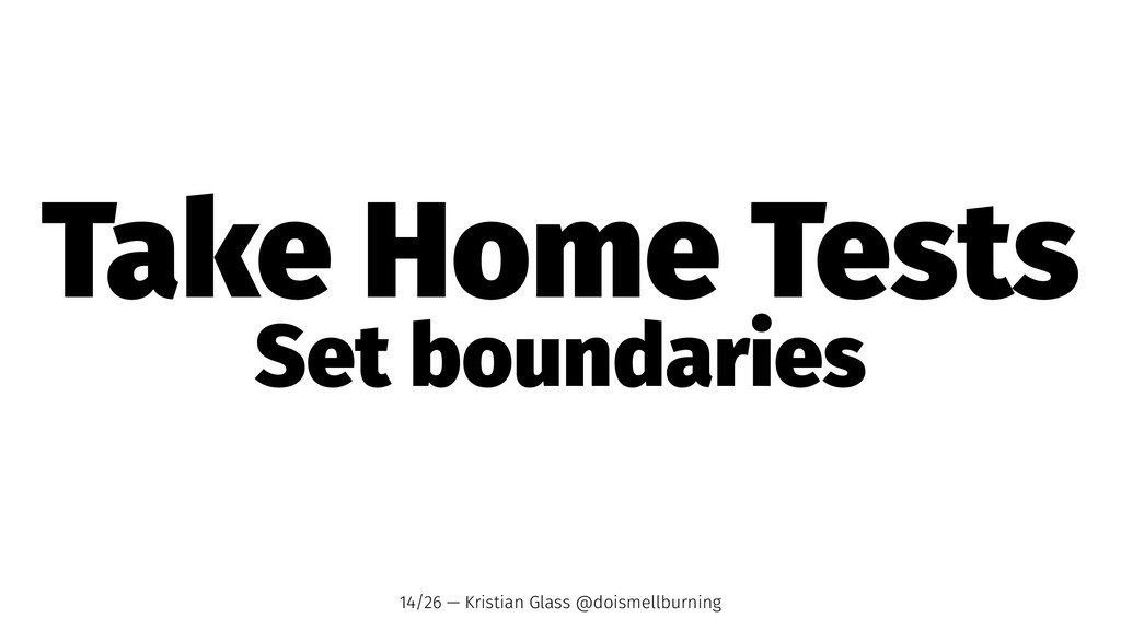Take Home Tests Set boundaries 14/26 — Kristian...