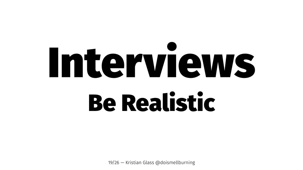 Interviews Be Realistic 19/26 — Kristian Glass ...