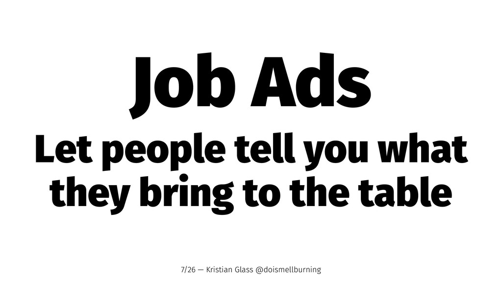 Job Ads Let people tell you what they bring to ...