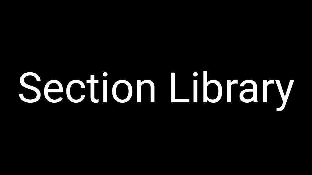Section Library