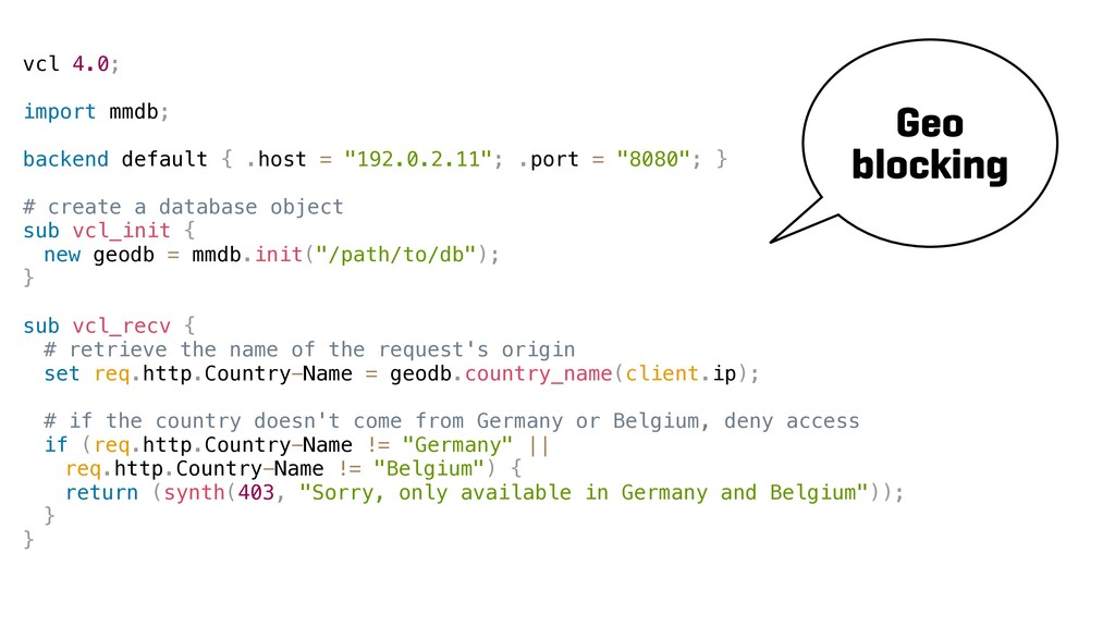 vcl 4.0; import mmdb; backend default { .host =...