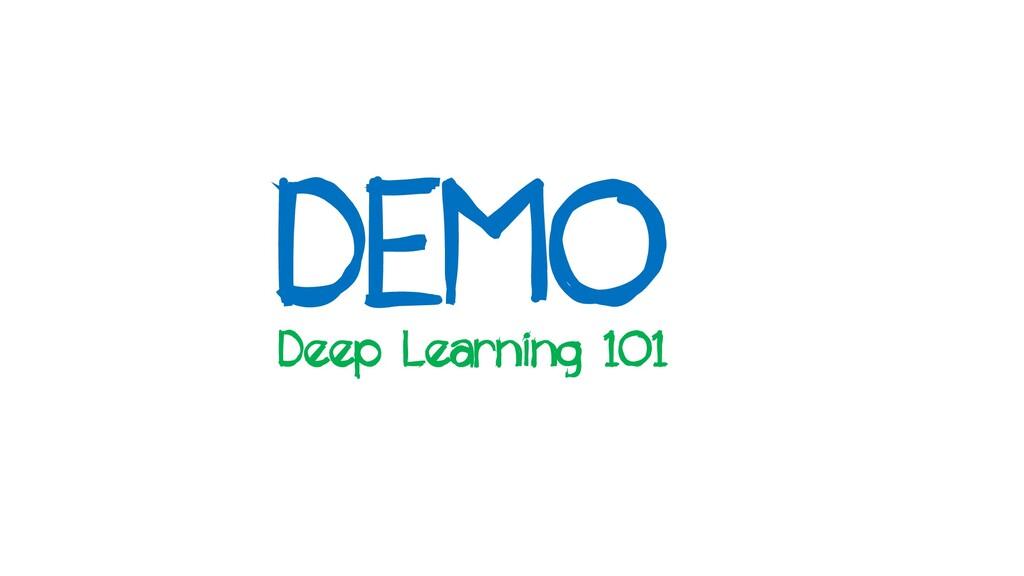 DEMO Deep Learning 101
