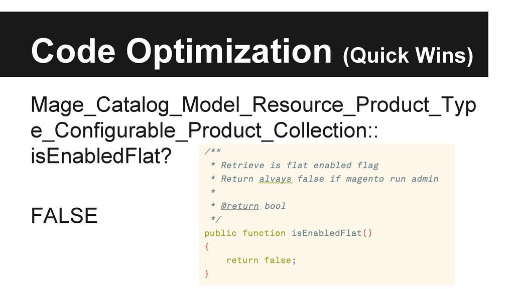 Code Optimization (Quick Wins) Mage_Catalog_Mod...