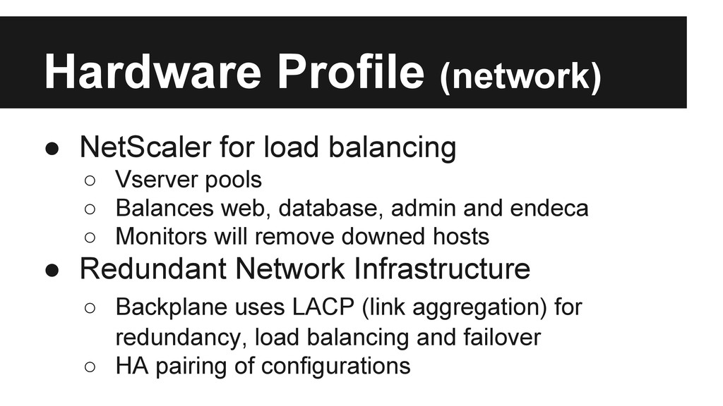 Hardware Profile (network) ● NetScaler for load...