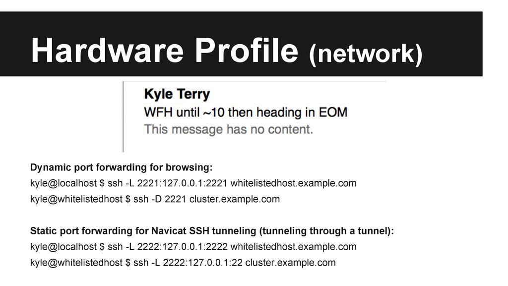 Hardware Profile (network) Dynamic port forward...
