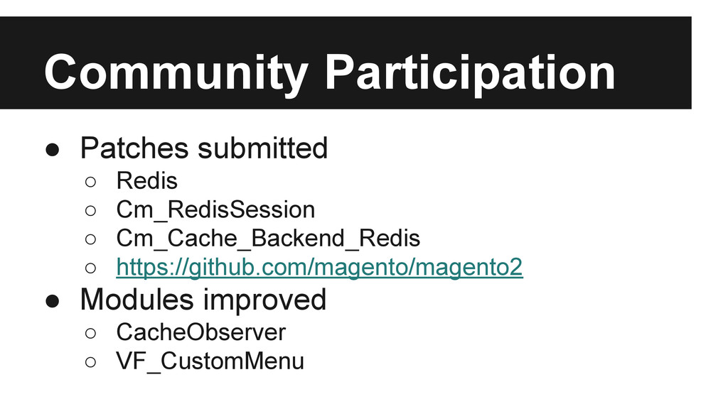 Community Participation ● Patches submitted ○ R...