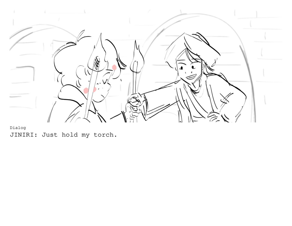 Dialog JINIRI: Just hold my torch.