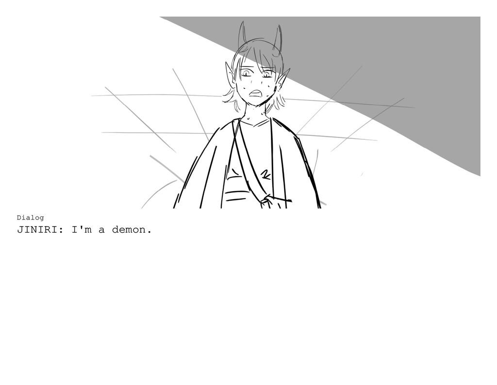 Dialog JINIRI: I'm a demon.