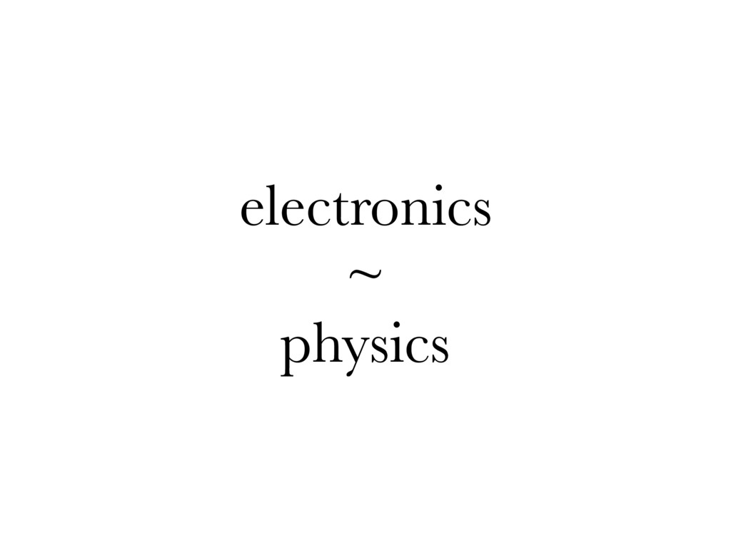 electronics ~ physics
