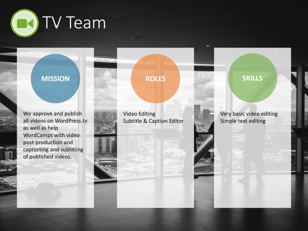 TV Team MISSION ROLES SKILLS Video Editing Subt...