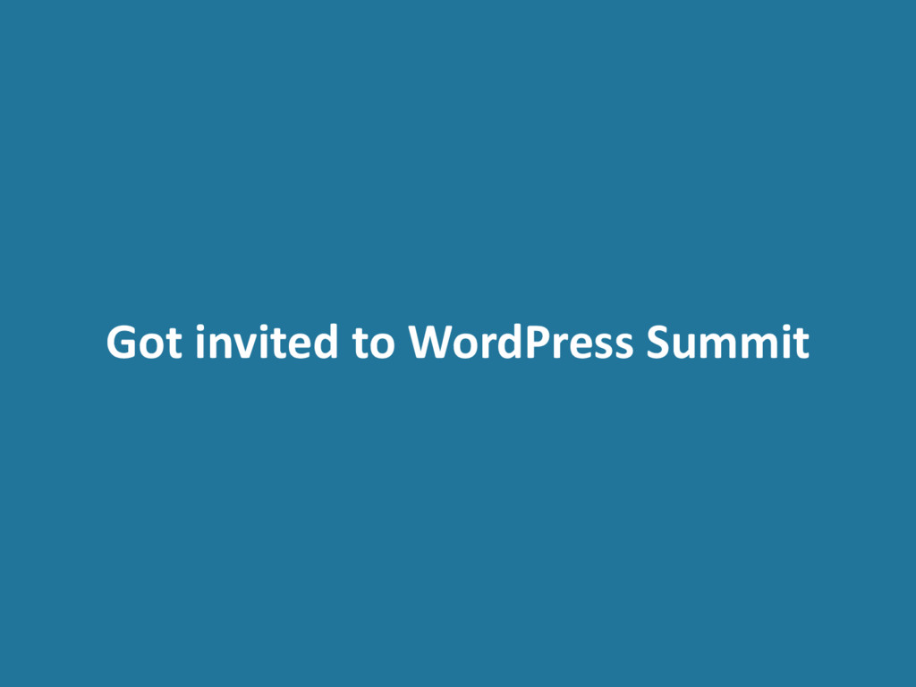 Got invited to WordPress Summit
