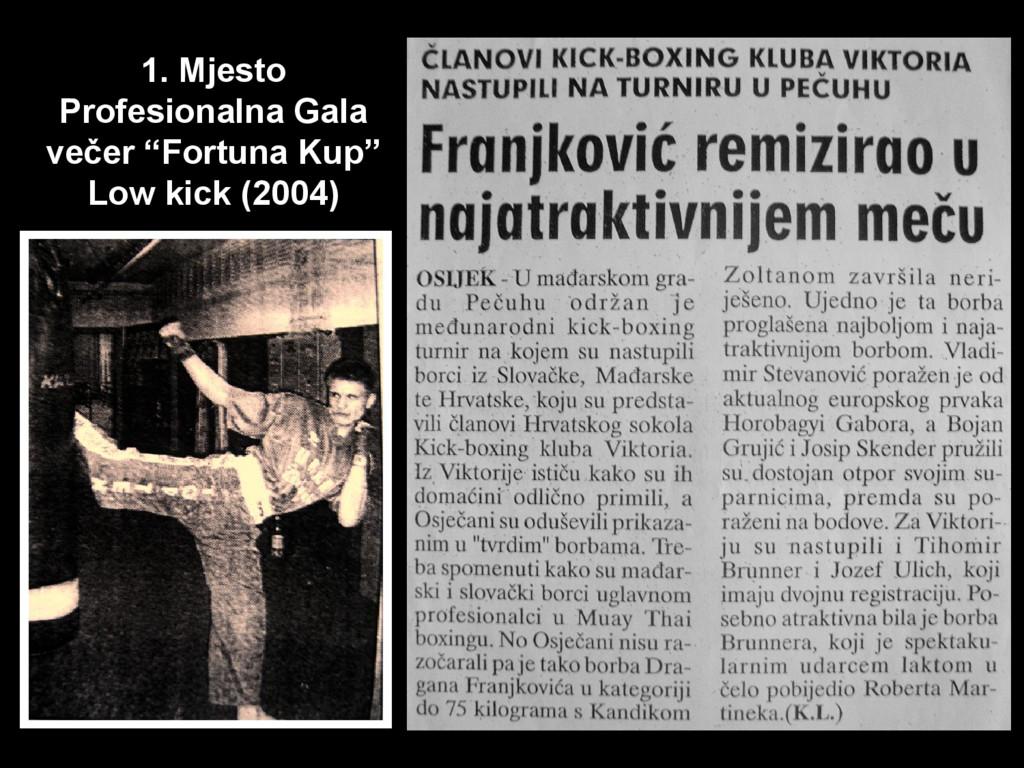 """1. Mjesto Profesionalna Gala večer """"Fortuna Kup..."""