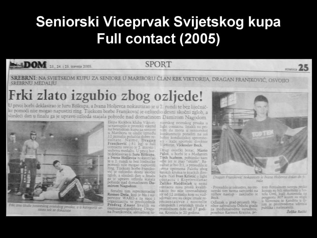 Seniorski Viceprvak Svijetskog kupa Full contac...