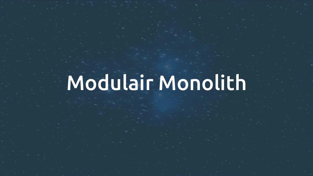 Modulair Monolith