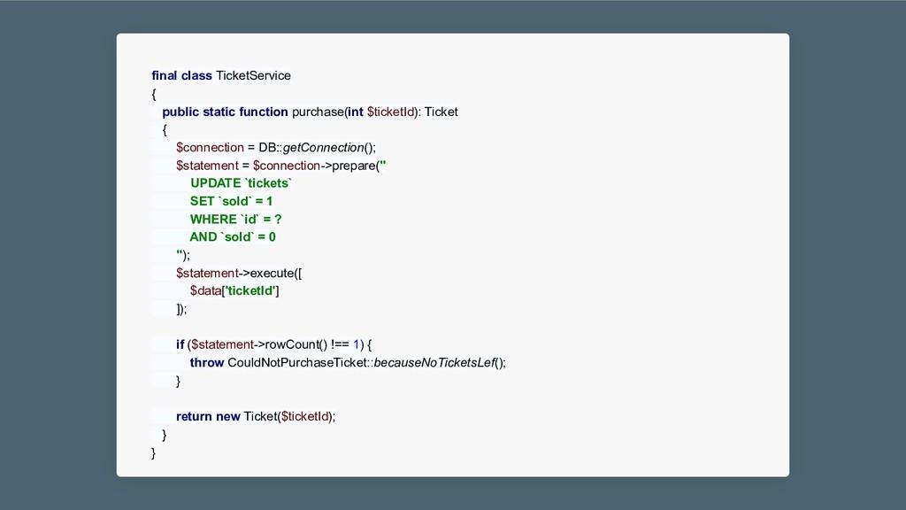 final class TicketService { public static funct...