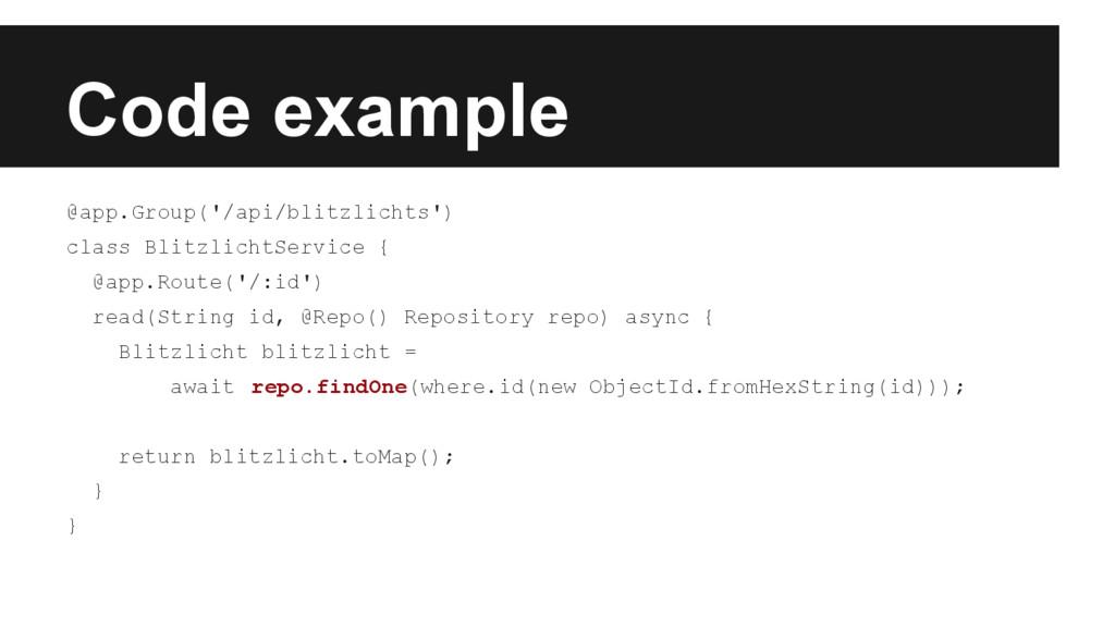 Code example @app.Group('/api/blitzlichts') cla...