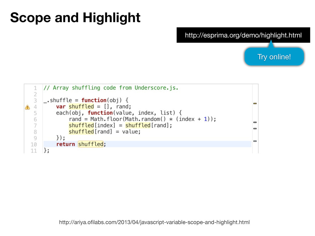Scope and Highlight http://ariya.ofilabs.com/201...