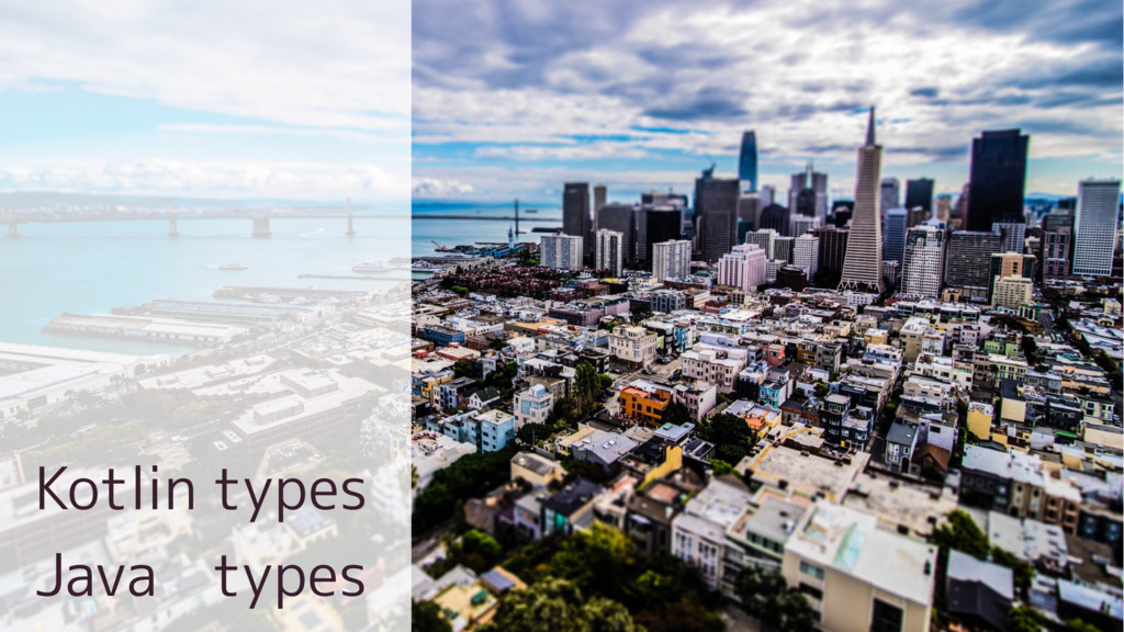 Kotlin types Java types