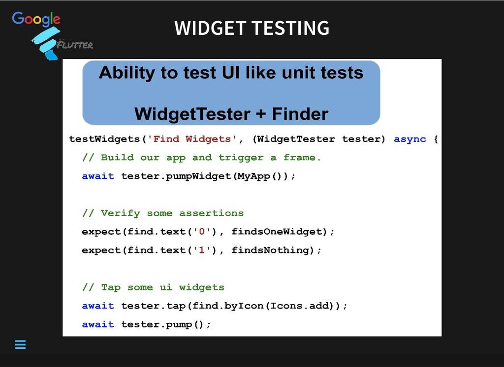 WIDGET TESTING WIDGET TESTING 