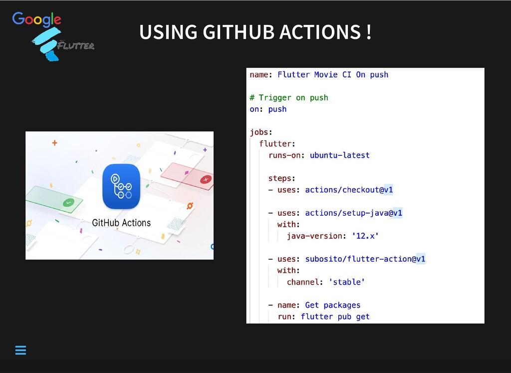 USING GITHUB ACTIONS ! USING GITHUB ACTIONS ! 