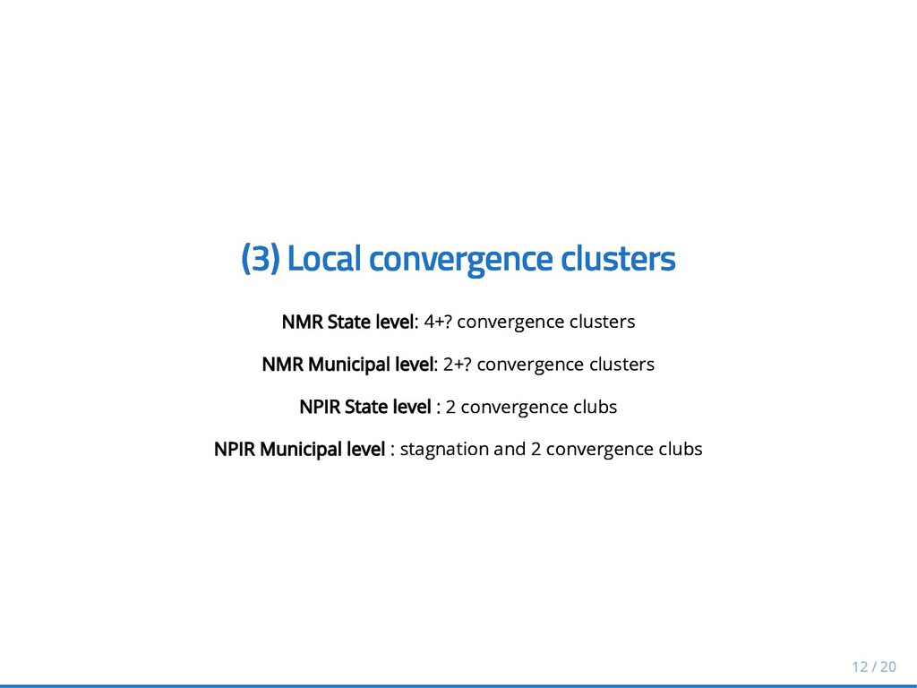 (3) Local convergence clusters (3) Local conver...