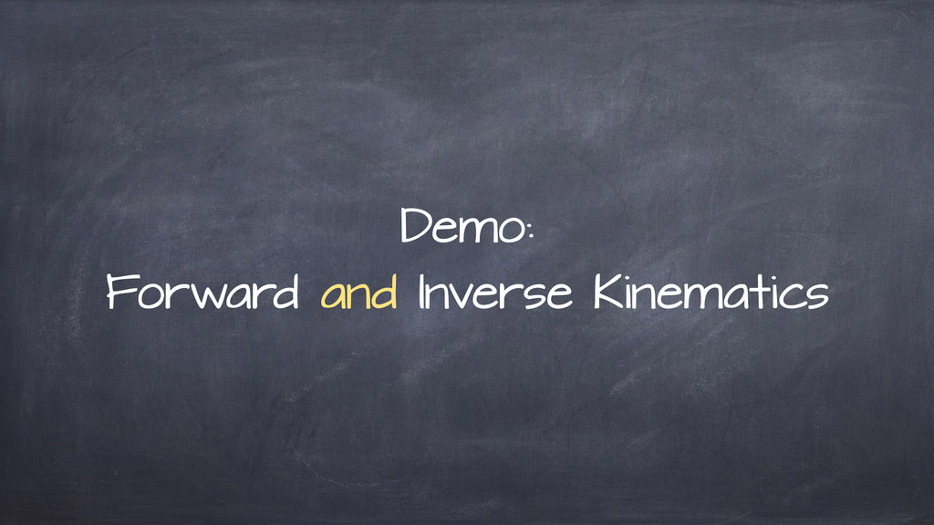 Demo: Forward and Inverse Kinematics
