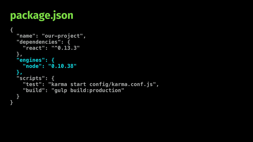 "package.json { ""name"": ""our-project"", ""dependen..."