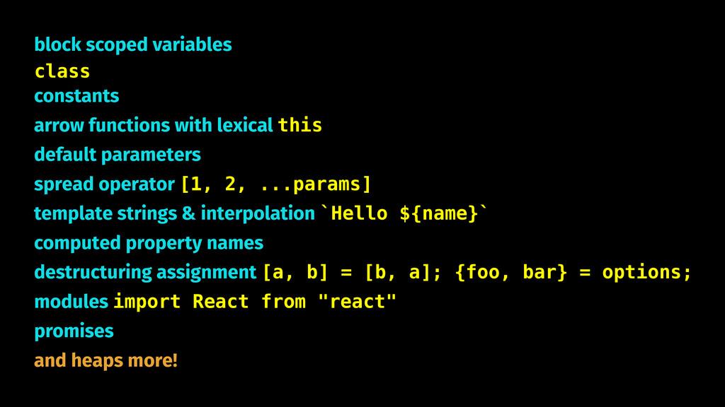 block scoped variables class constants arrow fu...