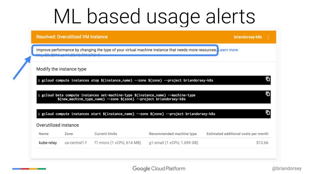 @briandorsey ML based usage alerts
