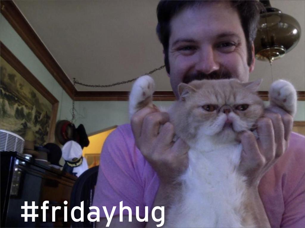 #fridayhug