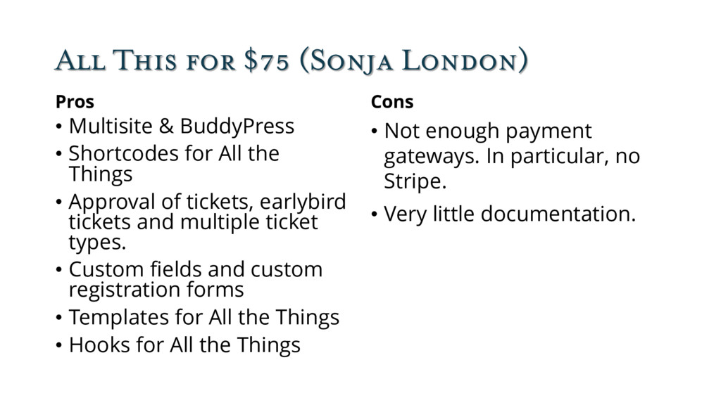 All This for $75 (Sonja London) Pros • Multisit...