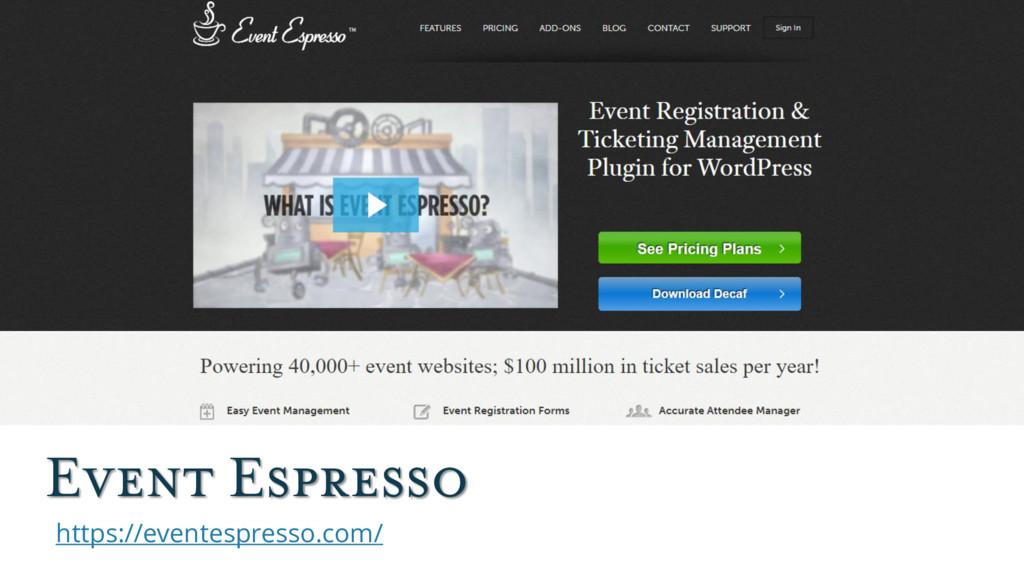 Event Espresso https://eventespresso.com/