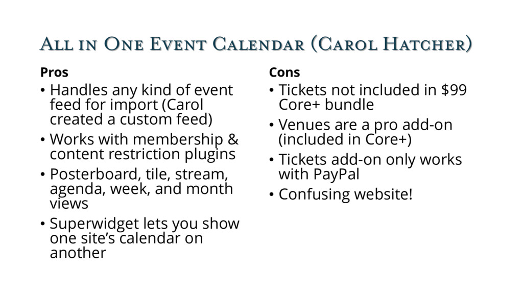 All in One Event Calendar (Carol Hatcher) Pros ...