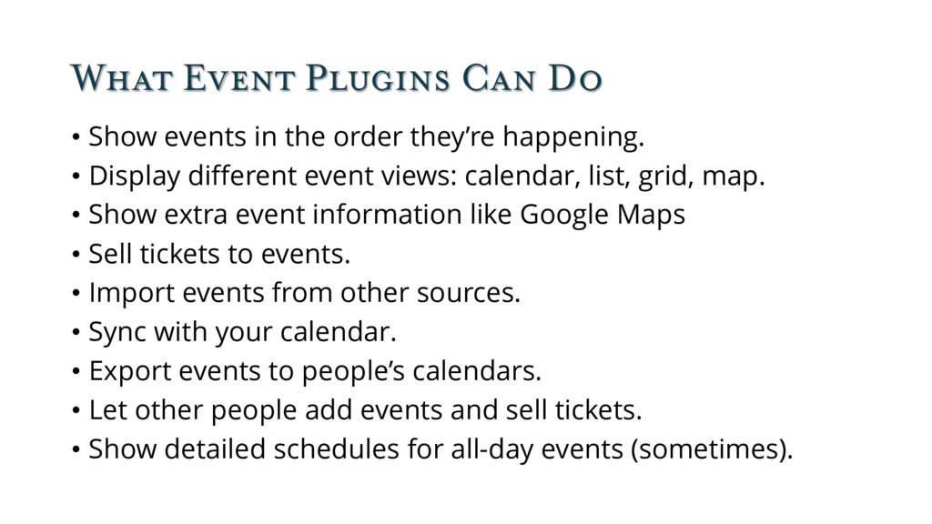 What Event Plugins Can Do • Show events in the ...