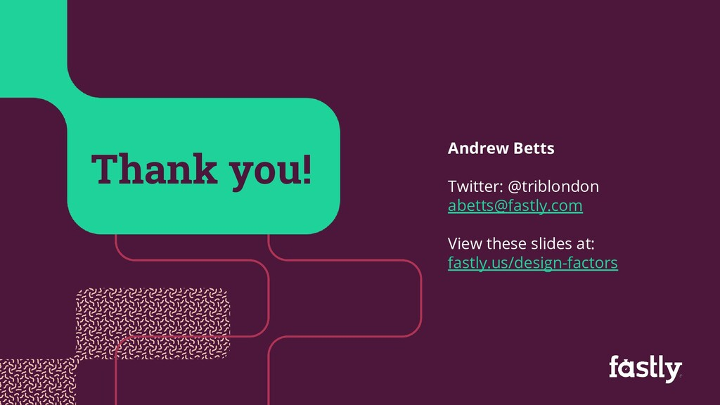 40 Thank you! Andrew Betts Twitter: @triblondon...
