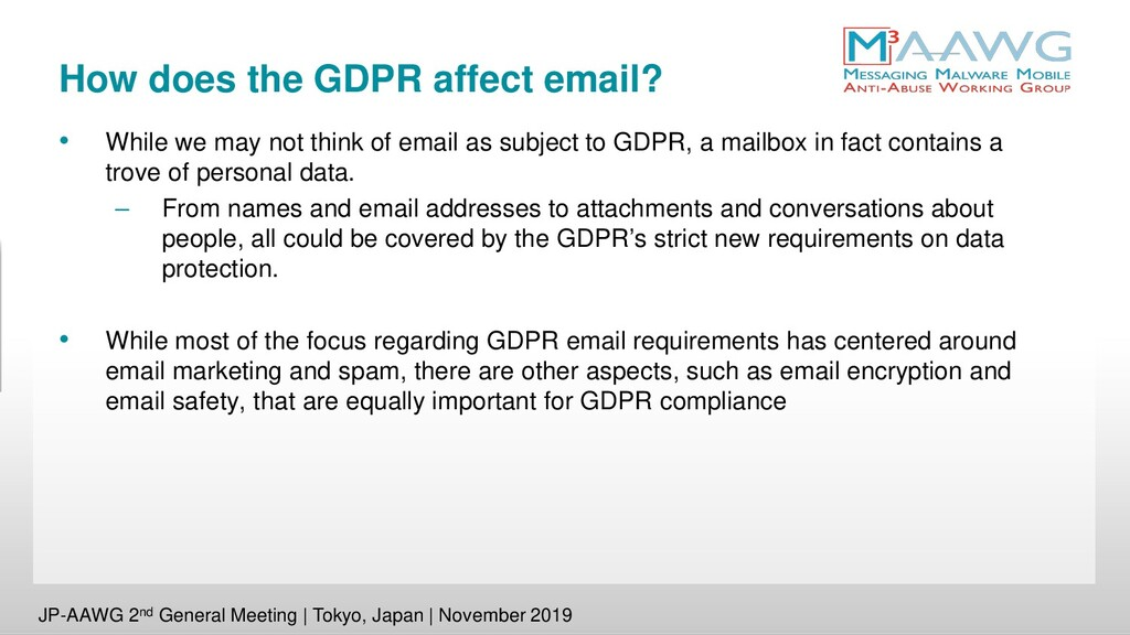 How does the GDPR affect email? • While we may ...