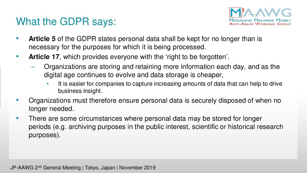 What the GDPR says: • Article 5 of the GDPR sta...
