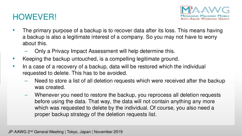 HOWEVER! • The primary purpose of a backup is t...