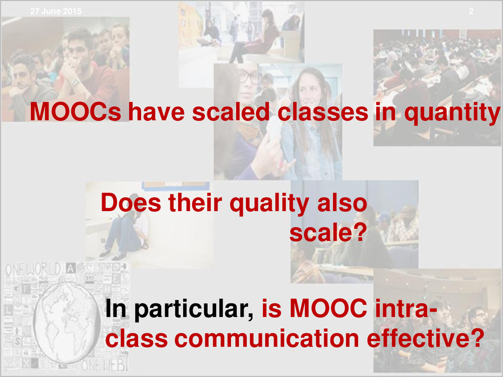 MOOCs have scaled classes in quantity Does thei...