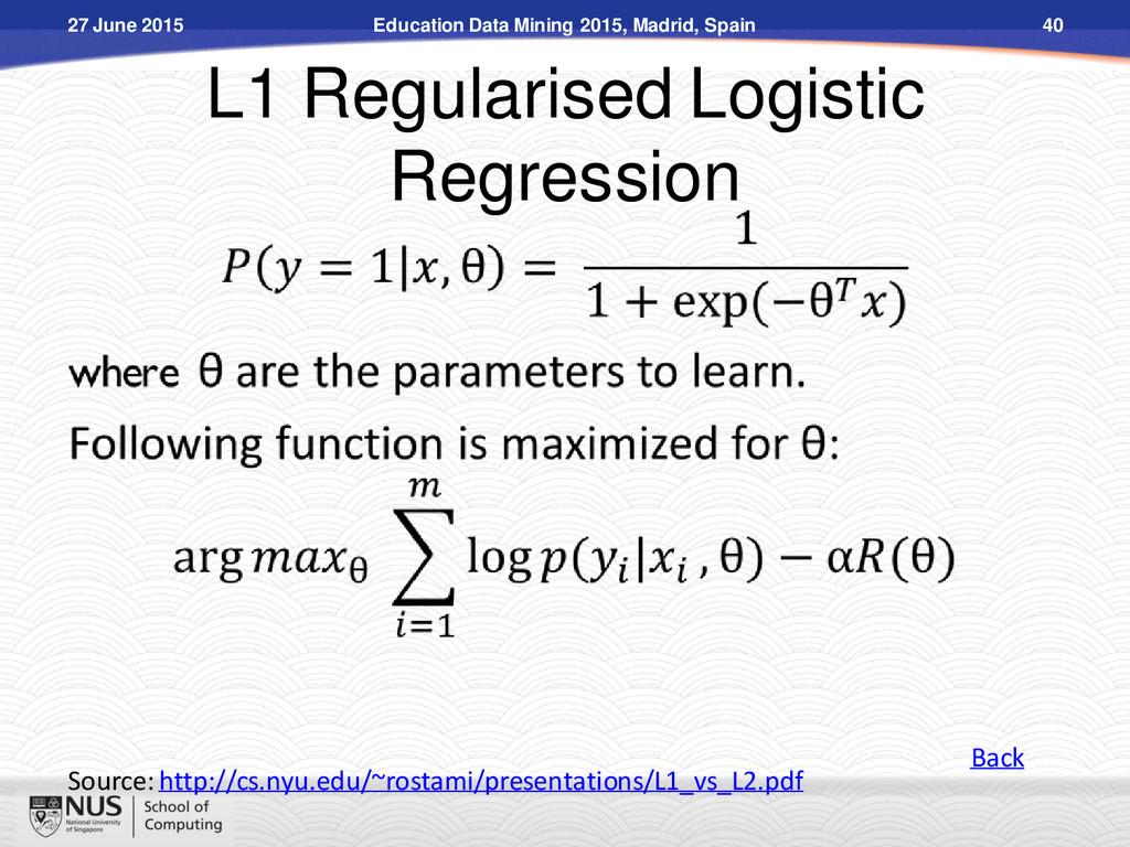 L1 Regularised Logistic Regression Source: http...