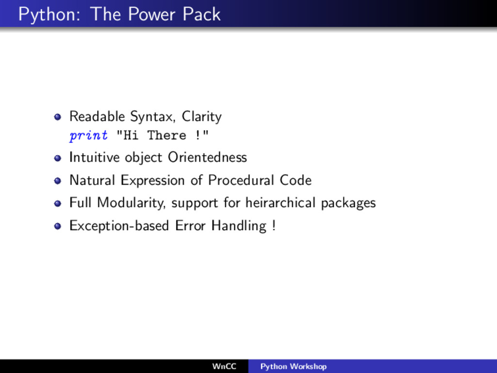 Python: The Power Pack Readable Syntax, Clarity...