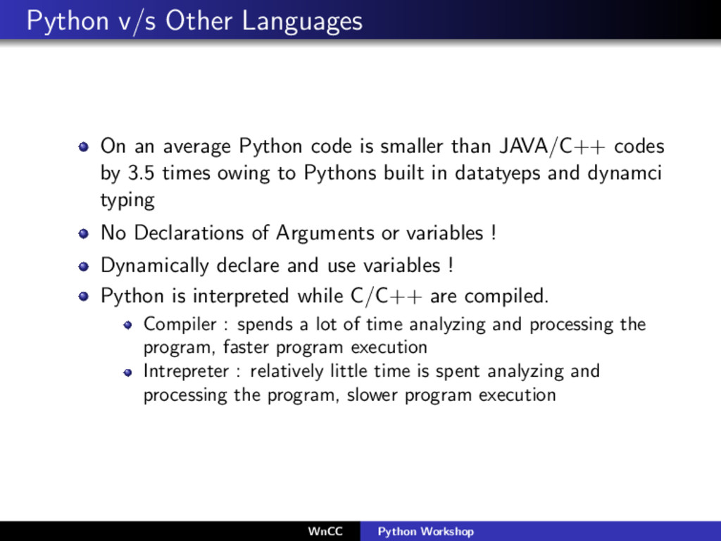 Python v/s Other Languages On an average Python...