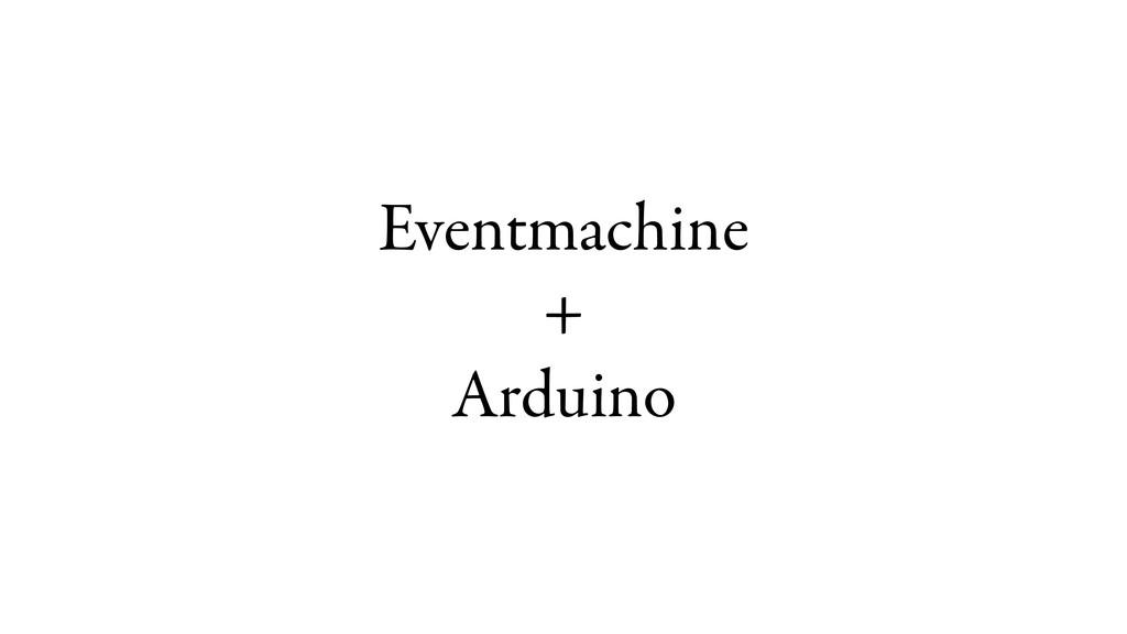Eventmachine + Arduino